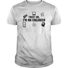 Trust me #engineer | YeahTshirt.com