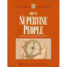 60 Minute Training Series - How To Supervise People (Audio CD) http://www.amazon.com/dp/B000OIRH7M/?tag=wwwmoynulinfo-20 B000OIRH7M