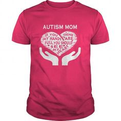 Cool AUTISM MOM T-Shirts