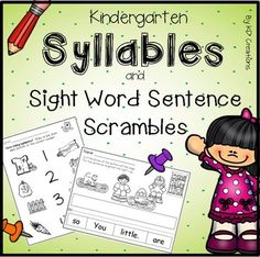 "Syllables and Sight Words for Kindergarten! Introduce and practice the concept of syllables. Have fun reading sight words in these Sentence Scrambles - ""like this will Kids"" oops, ""Kids will like this""! Included in this unit are:Color copy cards to laminate and use in centers or individually, andPrintables to:*draw lines to match picture to number of syllables*circle number of correct syllables for each picture *cut and glue numbers to show correct syllables of pictures*cut and glue…"