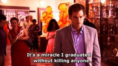 This is definitely dark humor but really loved Dexter's silent thoughts.......