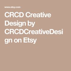 CRCD Creative Design by CRCDCreativeDesign on Etsy