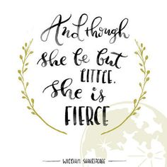 Shop the latest Shakespeare Prints products from SparksOfLife on Etsy, FolioCreations on Etsy, TypoArtStore on Etsy and more on Wanelo, the world's biggest shopping mall. Fierce Tattoo, I Tattoo, Fierce Quotes, She Is Fierce, Little Tattoos, Quote Prints, Embroidery Art, Nursery Decor, Tatoos