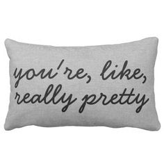 """Mean Girls """"You're like really pretty"""" funny rustic chic faux jute linen burlap shabby cottage chic country french style decor lumbar throw pillow with saying. #meangirls"""