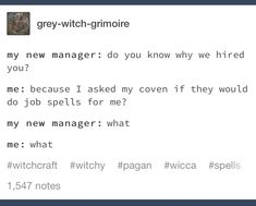 writing stuff ^^ – Home crafts Wicca Witchcraft, Pagan Witch, Magick, Witches, Funny Memes, Jokes, Funny Quotes, Hilarious, Funny Spiritual Memes