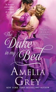"""Read """"The Duke In My Bed The Heirs' Club of Scoundrels"""" by Amelia Grey available from Rakuten Kobo. From bestselling author Amelia Grey comes The Duke in My Bed, a wickedly romantic tale of one reckless bachelor, five un. Historical Romance Books, Romance Novels, Amelia Gray, Books To Read, My Books, Book Cover Art, Book Covers, Types Of Books, Happy Dance"""