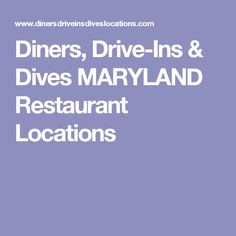 Diners, Drive-Ins & Dives MARYLAND Restaurant Locations