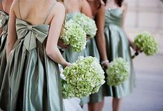 antique green hydrangea bouquets and i love the color of these dresses... if only they were not satin