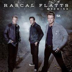 NEW SINGLE 'REWIND' HITS RADIO TODAY: Rascal Flatts