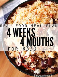 Real food meal plan on a budget, clean eating meal plan for a family of 4 for $330. Get inspiration for frugal meals, simple recipes & monthly meal plan.