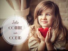 jolie comme un coeur: être très jolie (pour une fille).