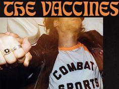 "Canal Electro Rock News: The Vaccines lança novo álbum ""Combat Sports'"