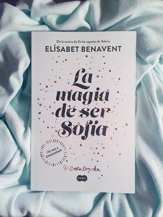 Resultado de imagen para la magia de ser sofia bookstagram