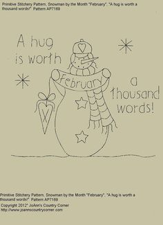 """Primitive Stitchery E-Pattern Snowman by Month """"February"""", """"A hug is worth a thousand words."""""""