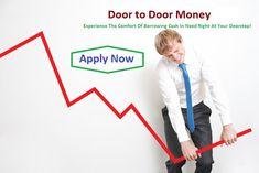 Door to Door Money: Doorstep Cash Loans– Experience The Comfort Of Bor.