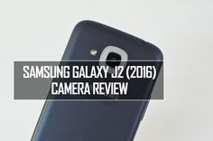 Samsung Galaxy J2 (2016) Camera Review