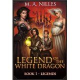 Legend of the White Dragon: Legends (Kindle Edition)By Melanie Nilles