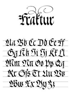 Kalligraphie-Alphabet Fraktur The Effective Pictures We Offer You About Calligraphy aesthetic A qual Gothic Lettering, Script Lettering, Lettering Styles, Typography Letters, Brush Lettering, Lettering Design, Modern Calligraphy Alphabet, How To Write Calligraphy, Calligraphy Fonts