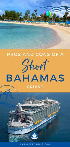 The Pros and Cons of a Short Bahamas Cruise | A cruise vacation doesn't have to be a big affair. You can always take a short 3- or 4-day cruise to the Bahamas. These cruises still include great excursions and give you a feeling of getting away from it all. Here we share the pros and cons of these cruises and the best tips to make the most of your short getaway. Check out our post and start planning your next adventure today. #Bahamas #CruiseVacation #ShortCruise #Cruising