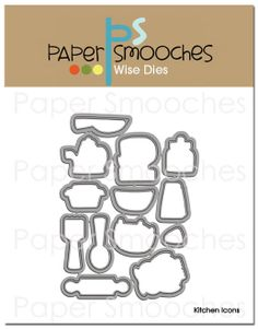 Paper Smooches: Kitchen Icons dies