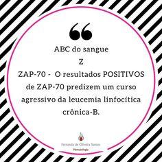 Série ABC do sangue! Cada dia uma letra e um assunto! Acabamos  hoje! #fernandahemato #sangue #hematologia #zap70