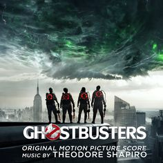 Ghostbusters (2016) Original Score by Theodore Shapiro