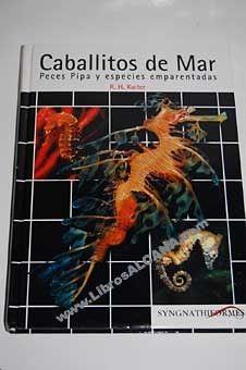 CABALLITOS DE MAR, PECES PIPA Y ESPECIES EMPARENTADAS  Librería Náutica Ferrol