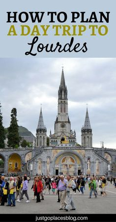 All you need to know to plan a one day Lourdes pilgrimage. Lourdes France travel tips Bus Travel, Paris Travel, France Travel, Travel Tips, Travel Ideas, Travel Brochure Design, Places To Travel, Places To Visit, Lourdes France