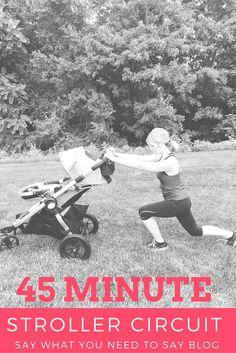 45 Minute Stroller Workout