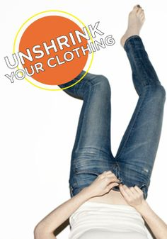 Learn how to unshrink you clothing after you wash it!
