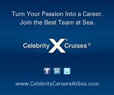 This is really a link to cruiselinesjobs.com, a very comprehensive website dealing with many aspects of the cruise industry, including job profiles, pros and cons of working on ships, resume tips,  a list of cruise ship job scams, etc. The only pinnable thing on the site was this ad from Celebrity Cruises