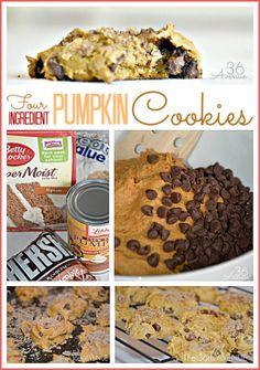 Four Ingredient Pumpkin Cookie Recipe ...1). A Box of Spice Cake Mix  2). A Can Of Pumpkin  3). Brown Sugar and 4). Chocolate Chips
