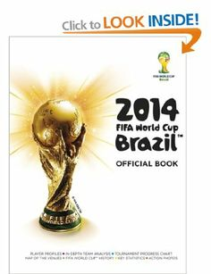2014 FIFA World Cup Brazil Official Book by Jon Mattos Paperback) for sale online Lionel Messi, Fifa 2014 World Cup, World Football, Crazy Kids, Cursed Child Book, Online Gifts, World History, Book Art, Photos