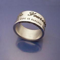 Be Yourself Everyone else is already taken.  #Personlig #gravyr på #silverring #Personalized #engraving #jewelry Älskade Barn