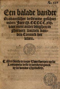 Een balade vander Brabantscher destructie geschiet inden jare MCCCCCXLII ... - Google Books