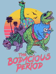 The Bodacious Period Graphic Hoodie by Hillary White - Unisex Pullover White - MEDIUM - Front Print - Pullover Framed Art Prints, Canvas Prints, Retro Poster, T Rex, Graphic Tees, Classic T Shirts, Just For You, Cool Stuff, Drawings