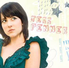 """Jess Penner's """"Love, Love, Love"""" debut record. Songs have been featured on shows/networks/campaigns/commercials such as: Days Inn, Payless, JC Penny, Edison, Payless, T-mobile, Ford, Jergens, Sony Playstation, Gossip Girl, The Hills, What Chili Wants, Caged, Jane By Design, Felicity, MTV, VH1, Disney, ABC Family, Alloy Entertainment, CBS.  www.jesspenner.com, www.facebook.com/jesspenner"""