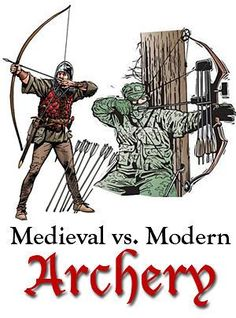 """I agree with about 90% of this. Medieval versus modern archery, part of the blog series """"Science in Science Fiction, Fact in Fantasy"""" for writers."""