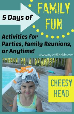Welcome to the last day of 5 Days of Family Fun!  Day 1 – Donut on a String Day 2 – Ping Pong Toss Day 3 – Balloon Stomp Day 4 – Save the Kids Day 5 – Cheesy Head   Today's activity is:  Cheesy Head   Supplies: Shower caps, one …