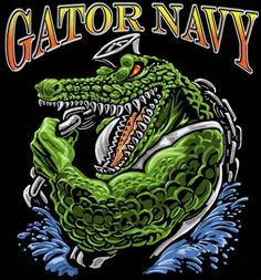 Part of the US Navy Amphibious fleet? Get your Gator Navy shirt today! Military Humor, Navy Military, Military Veterans, Army & Navy, Military Signs, Military Service, Navy Day, Go Navy, Crocodile