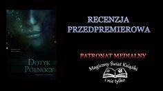 """""""Dotyk Północy"""" Adelina Tulińska, #magicznyswiatksiazki #patronat #debiut #recenzja http://magicznyswiatksiazki.pl/dotyk-polnocy-adelina-tulinska/"""
