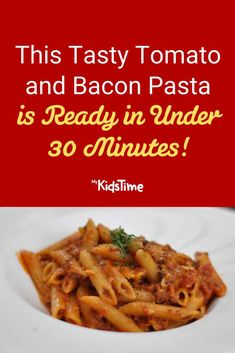 This Tasty Tomato and Bacon Pasta Is Ready In Under 30 Mins Bacon Pasta Recipes, Quick Dinner Recipes, Italian Pasta, Nutritious Meals, Family Meals, Dinners, Tasty, Favorite Recipes, Food