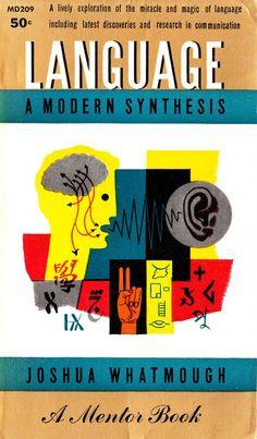 Language a Modern Synthesis by Joshua Whatmough