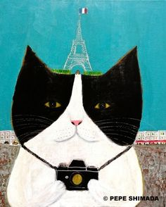 """""""The Eiffel Tower Cat"""" <=> Acrylic on Canvas Artist Pepe Shimada Copyright © PEPE SHIMADA All Rights Reserved"""