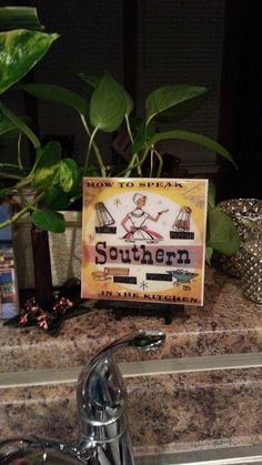 Check out this item in my Etsy shop https://www.etsy.com/listing/125038895/southern-accent-kitchen-print-how-to