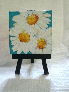 Shasta Daisies Mini Painting Original On Canvas With Mini Easel On Multi Color Background Mini Canvas Daisies Acrylic Painting Flowers Shasta Daisies Painting On Turquoise Blue By Sharonfosterart 22 00 Small Canvas Paintings, Small Canvas Art, Easy Canvas Painting, Mini Canvas Art, Small Paintings, Diy Canvas, Acrylic Paintings, Acrylic Paint On Canvas, Beginner Canvas Painting Ideas