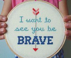girls camp theme song.   Brave cross stitch by notsomodernmillie on Etsy, $25.00