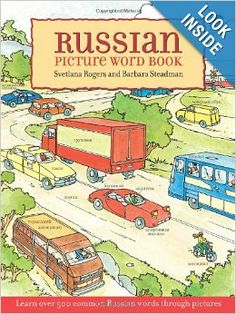 Russian Picture Word Book: Learn Over 500 Commonly Used Russian Words Through Pictures (Dover Children's Language Activity Books): Svetlana Rogers, Barbara Steadman: 9780486426716: Amazon.com: Books