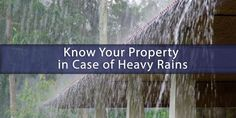 http://eaglerestore.com/know-property-case-heavy-rains/