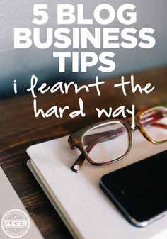 5 Blog Business Tips I Learnt the Hard Way